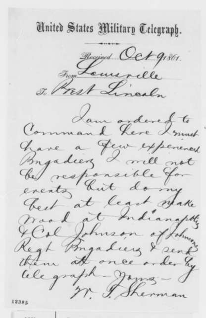 William T. Sherman to Abraham Lincoln, Wednesday, October 09, 1861  (Telegram recommending promotions)