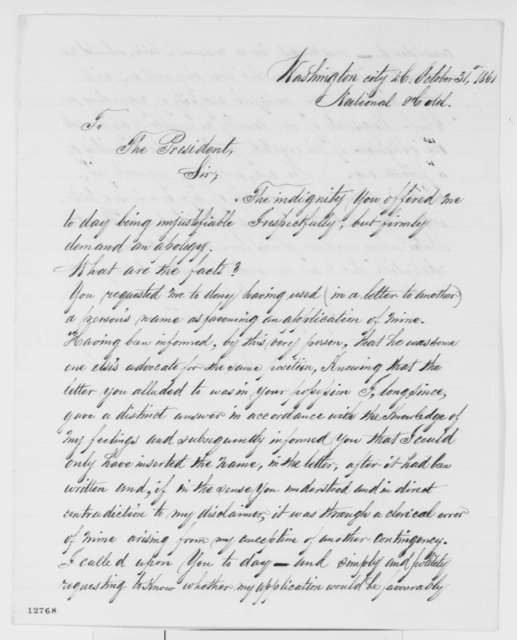 William W. Richmond to Abraham Lincoln, Thursday, October 31, 1861  (Demands apology for treatment received at White House)