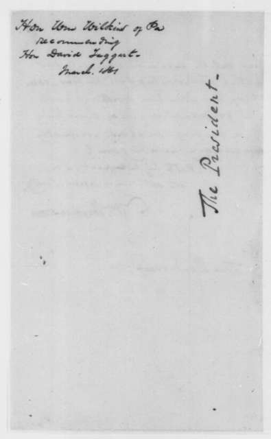 William Wilkins to Abraham Lincoln, Friday, March 15, 1861  (Recommendation)