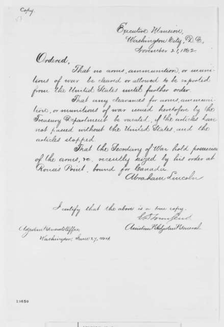 Abraham Lincoln, Friday, November 21, 1862  (Executive Order on Export of Arms and Ammunition)
