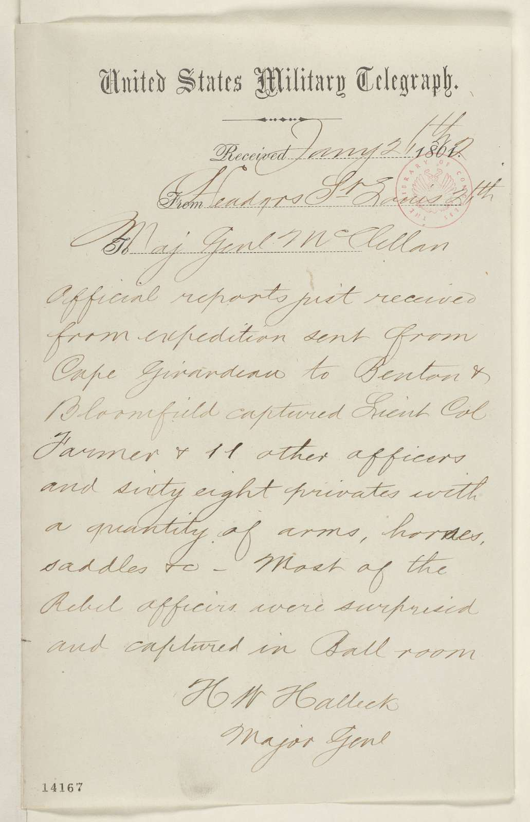 Abraham Lincoln papers: Series 1. General Correspondence. 1833-1916: Henry W. Halleck to George McClellan, Sunday, January 26, 1862 (Telegram regarding military affairs)