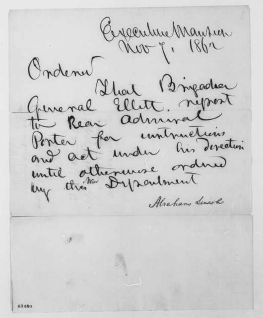 Abraham Lincoln to Alfred W. Ellet, Friday, November 07, 1862  (Executive Order)