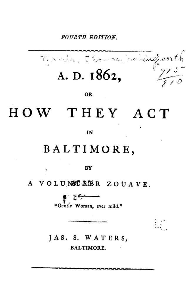 A.D. 1862; or, How they act in Baltimore,