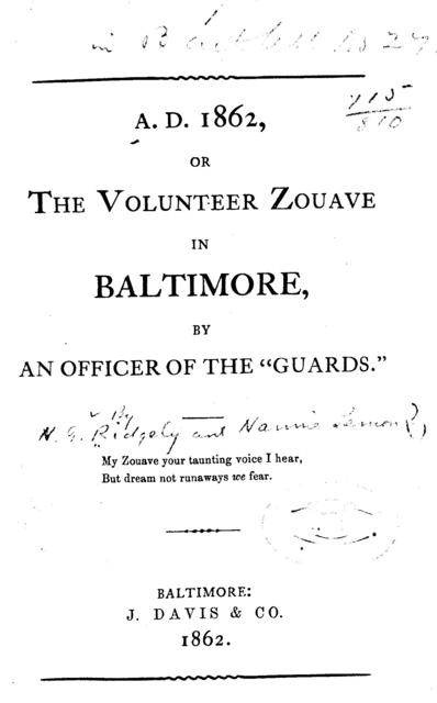 A.D. 1862, or The volunteer zouave in Baltimore,
