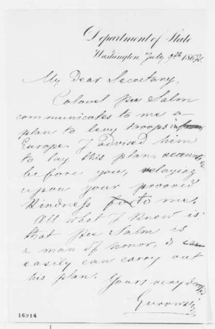 Adam Gurowski to Edwin M. Stanton, Wednesday, July 09, 1862  (Plan to raise troops in Europe)