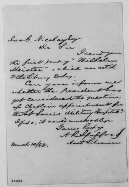 Ainsworth R. Spofford to John G. Nicolay, Wednesday, March 12, 1862  (Sends book)