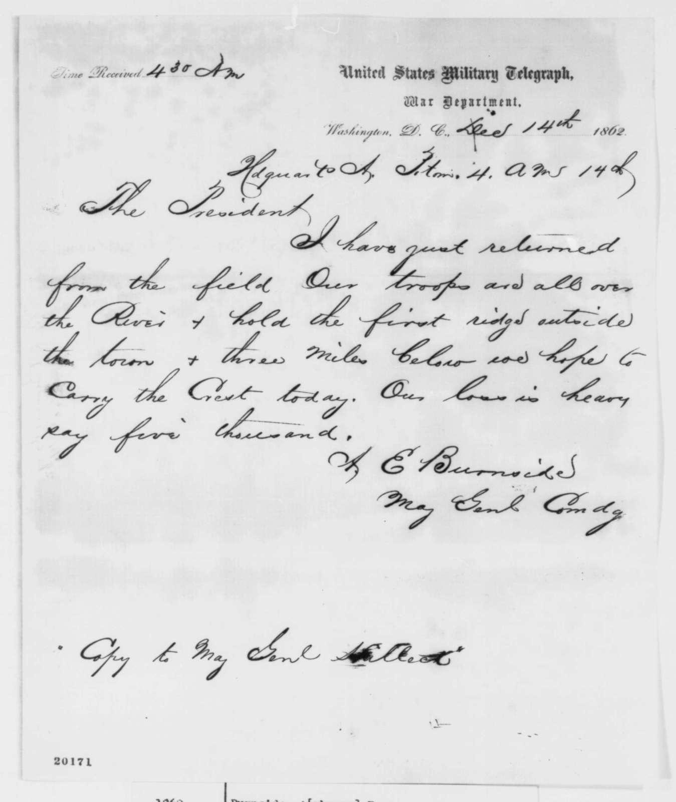Ambrose E. Burnside to Abraham Lincoln, Sunday, December 14, 1862  (Telegram reporting battle at Fredericksburg)