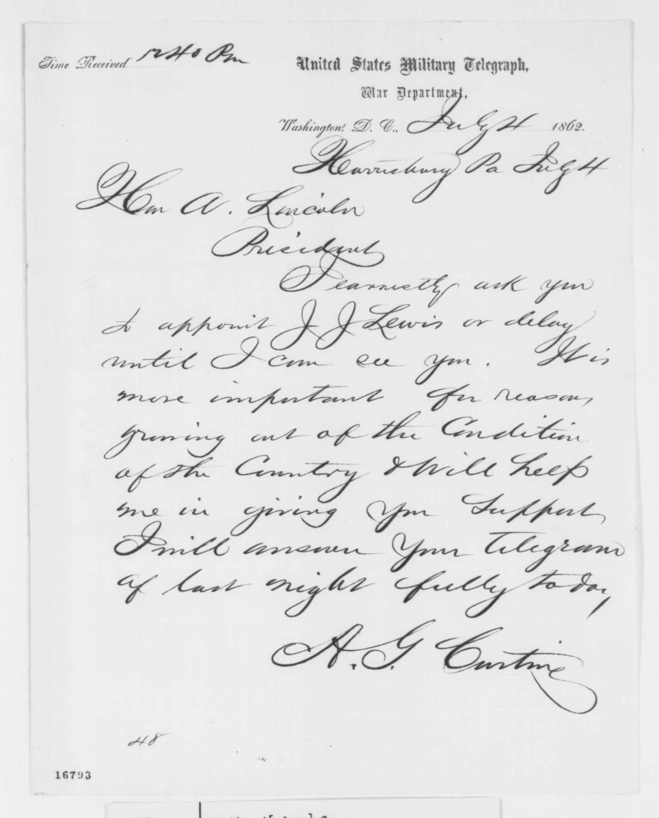 Andrew G. Curtin to Abraham Lincoln, Friday, July 04, 1862  (Telegram recommending appointment)