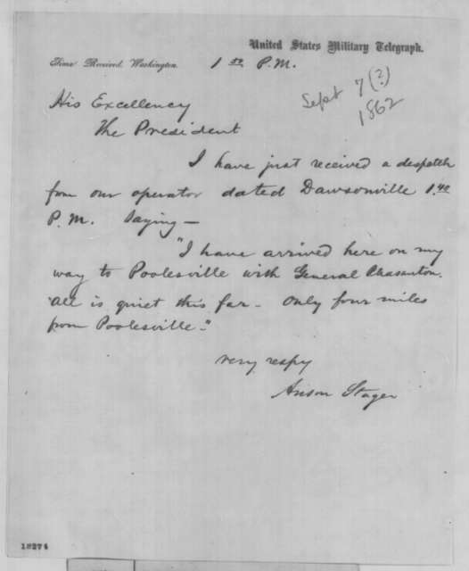 Anson Stager to Abraham Lincoln, Sunday, September 07, 1862  (Telegram concerning military affairs)