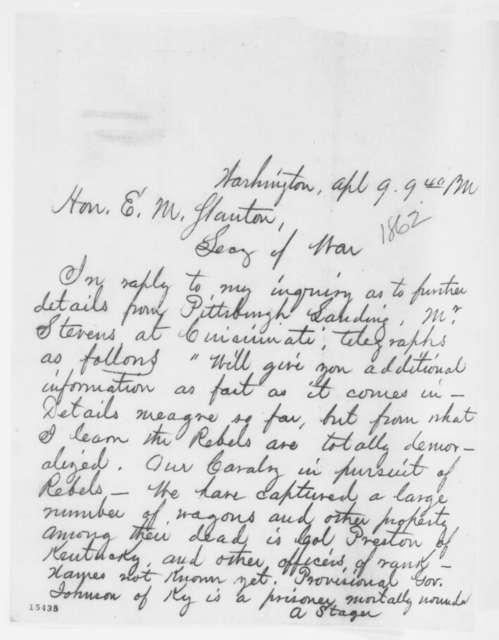 Anson Stager to Edwin M. Stanton, Wednesday, April 09, 1862  (Telegram regarding battle at Pittsburg Landing)