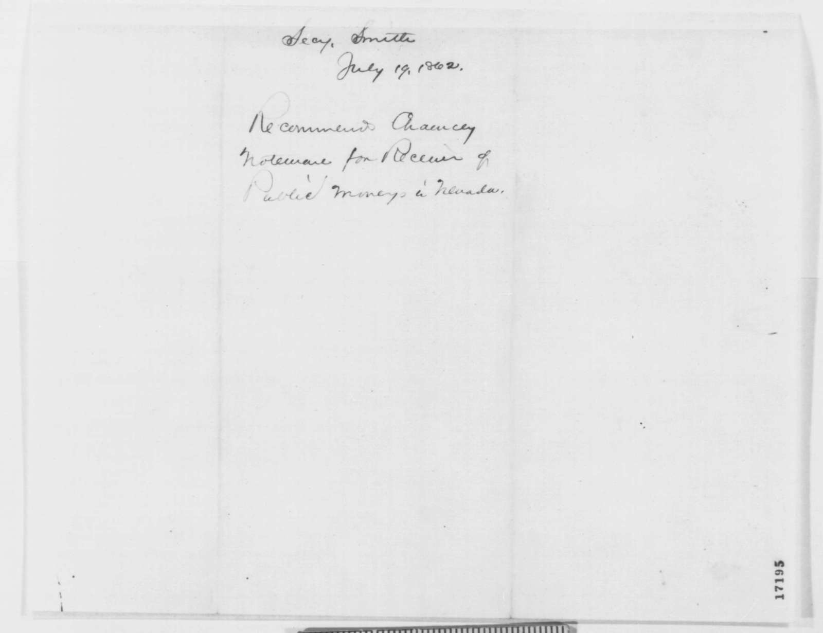 Caleb B. Smith to Abraham Lincoln, Saturday, July 19, 1862  (Recommendation)