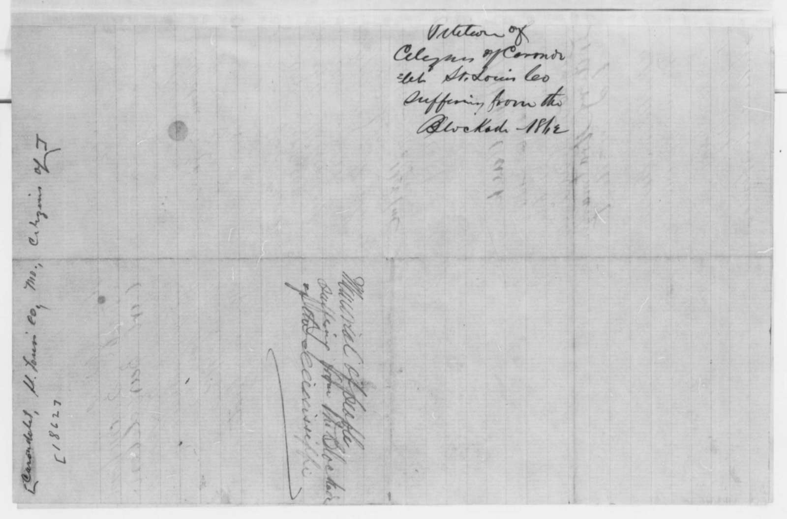 Carondelet Township Missouri Citizens to Abraham Lincoln,  1862  (Petition requesting commerce with New Orleans be resumed)
