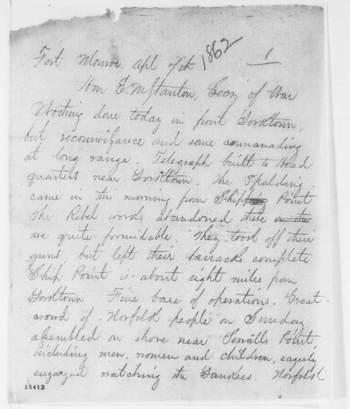 Charles C. Fulton to Edwin M. Stanton, Monday, April 07, 1862  (Telegram regarding military affairs)