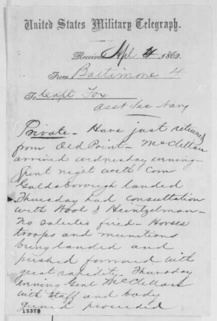 Charles C. Fulton to Gustavus V. Fox, Friday, April 04, 1862  (Telegram regarding military affairs)