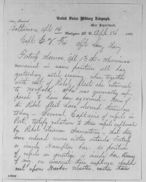 Charles C. Fulton to Gustavus V. Fox, Monday, April 14, 1862  (Telegram regarding military affairs)
