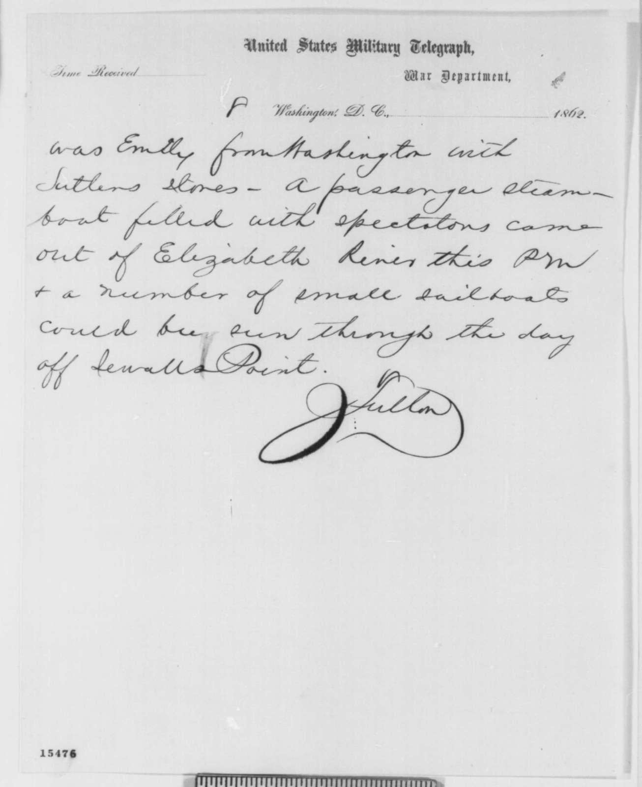 Charles C. Fulton to Gustavus V. Fox, Saturday, April 12, 1862  (Telegram regarding military affairs)
