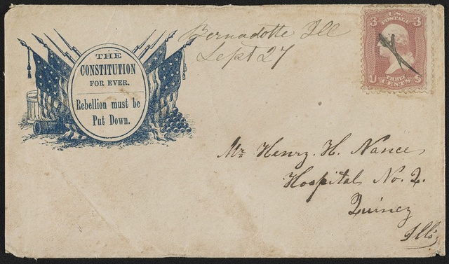 "[Civil War envelope showing American flags, cannon, and drum with message ""The Constitution for ever. Rebellion must be put down""]"