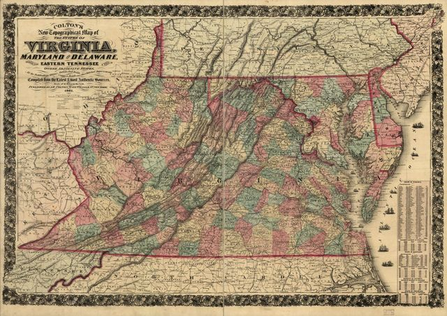 Colton's new topographical map of the states of Virginia, Maryland and Delaware, showing also eastern Tennessee & parts of other adjoining states, all the fortifications, military stations, rail roads, common roads and other internal improvements