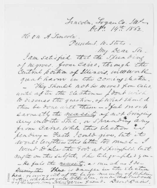 David Davis to Abraham Lincoln, Tuesday, October 14, 1862  (Migration of Freedmen into Illinois)