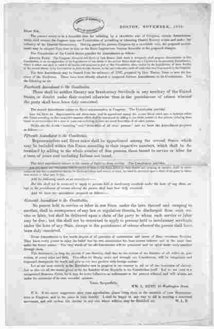 Dear Sir. The present seems to be a favorable time for initiating, by a two-thirds vote of Congress, certain amendments which shall remove the disgrace upon our constitution of permitting or tolerating chattel slavery ... Having passed the prese