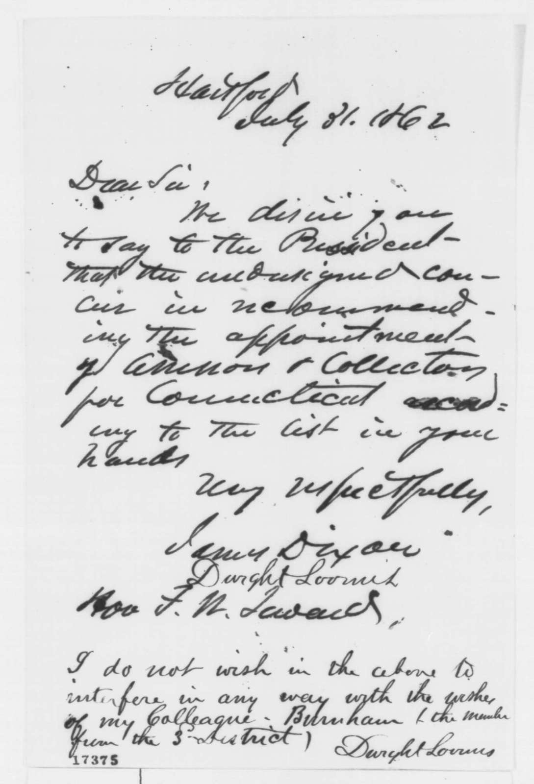 Dwight Loomis and James Dixon to Frederick W. Seward, Thursday, July 31, 1862  (Recommendation)