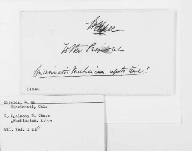 E. M. Shields to Salmon P. Chase, Saturday, February 15, 1862  (Telegram)