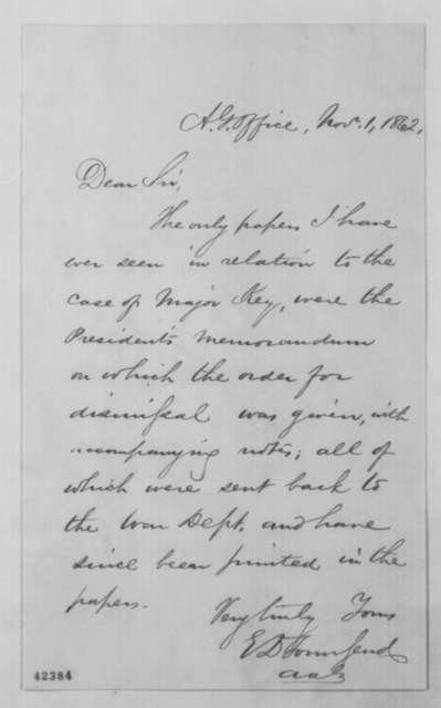 Edward D. Townsend to John G. Nicolay, Saturday, November 01, 1862  (Case of John J. Key)
