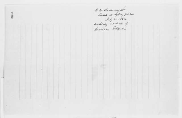 Edward Leavenworth to Abraham Lincoln, Monday, July 21, 1862  (Cover letter)