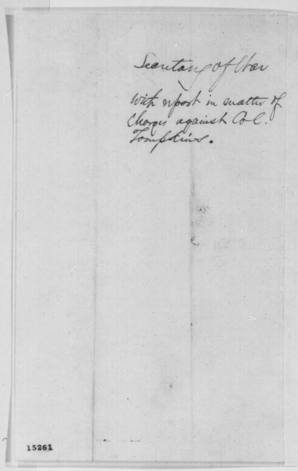 Edwin M. Stanton to Abraham Lincoln, Friday, March 28, 1862  (Sends papers regarding Col. George Tompkins)
