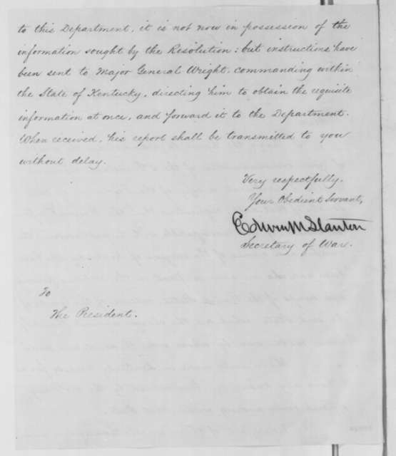 Edwin M. Stanton to Abraham Lincoln, Tuesday, December 09, 1862  (Military arrests in Kentucky)