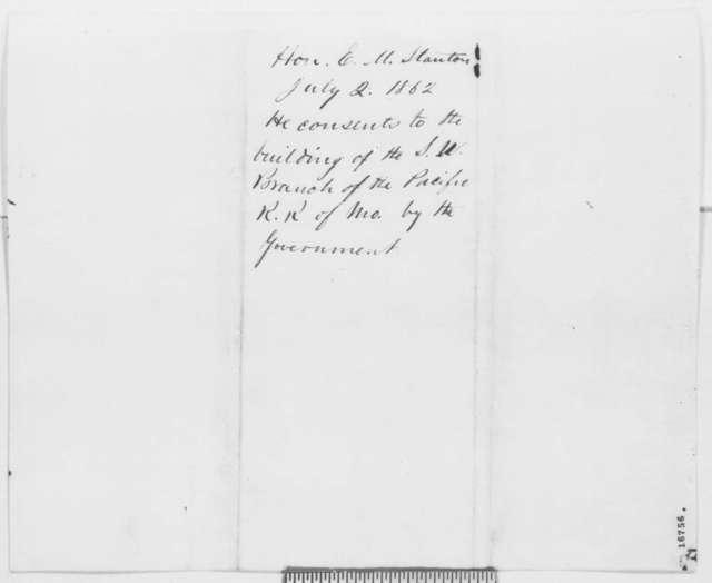 Edwin M. Stanton to Edward Bates, Wednesday, July 02, 1862  (Pacific Railroad)