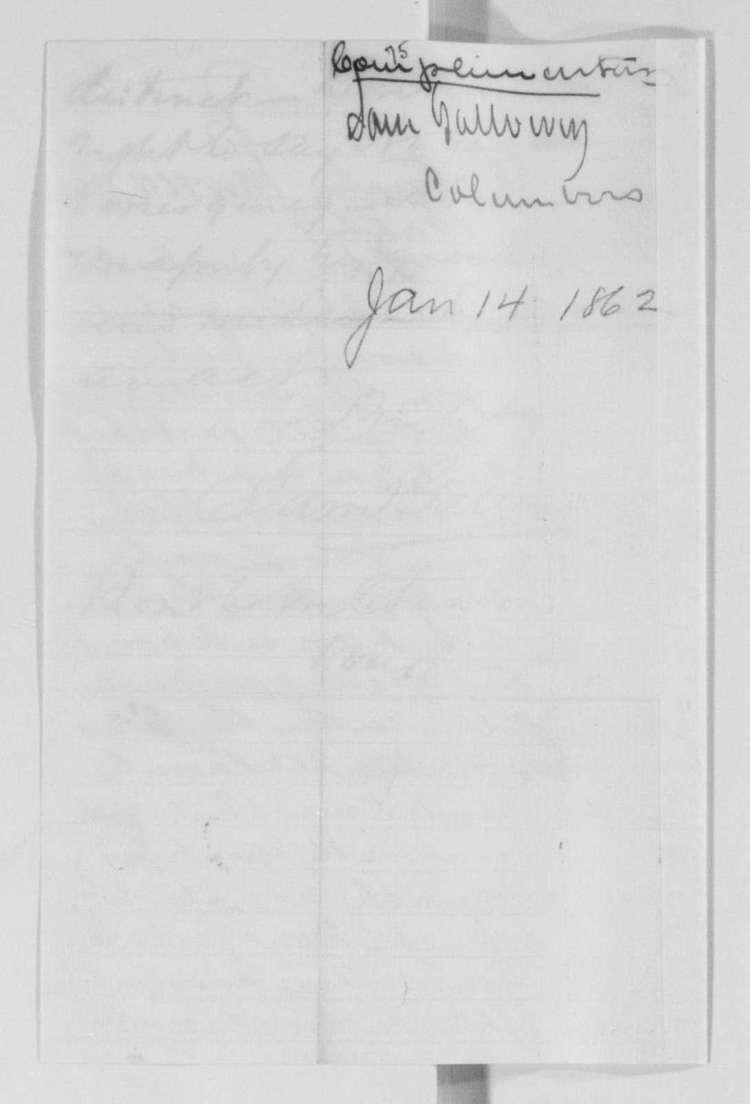 Edwin McMasters Stanton Papers: Correspondence, 1831-1870; 1862; 1862, Jan. 14-Feb. 2