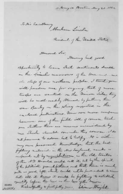 Edwin Wright to Abraham Lincoln, Friday, May 23, 1862  (Public sentiment in New England)