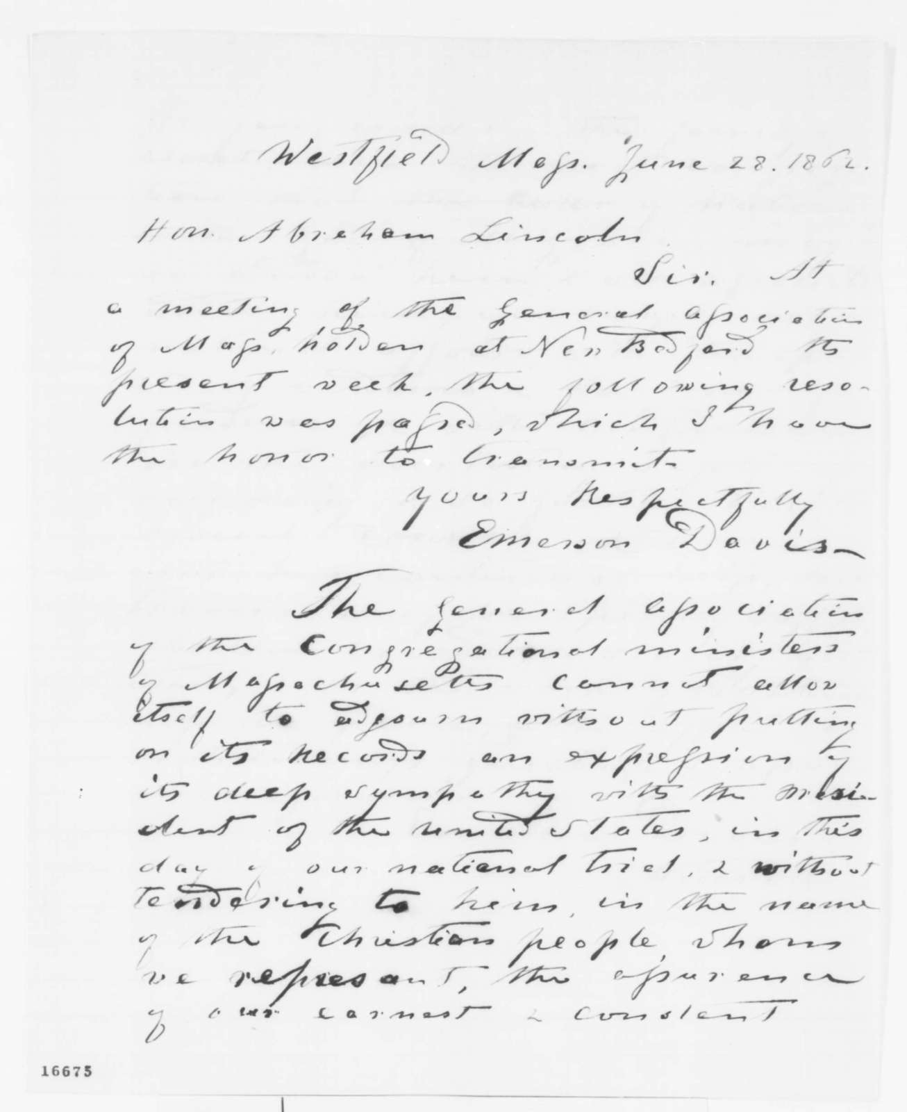 Emerson Davis to Abraham Lincoln, Saturday, June 28, 1862  (Sends resolutions of support from General Association of Congregational Ministers in Massachusetts)