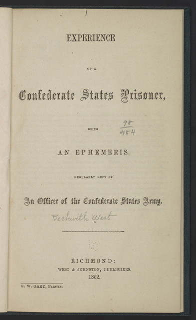 Experience of a Confederate States prisoner, being and ephemeris regularly kept by an officer of the Confederate States army
