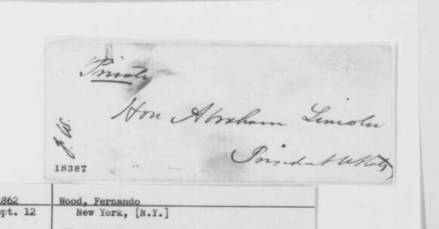 Fernando Wood to Abraham Lincoln, Friday, September 12, 1862  (Political affairs)
