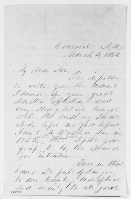 Franklin Pierce to Abraham Lincoln, Tuesday, March 04, 1862  (Sympathy)