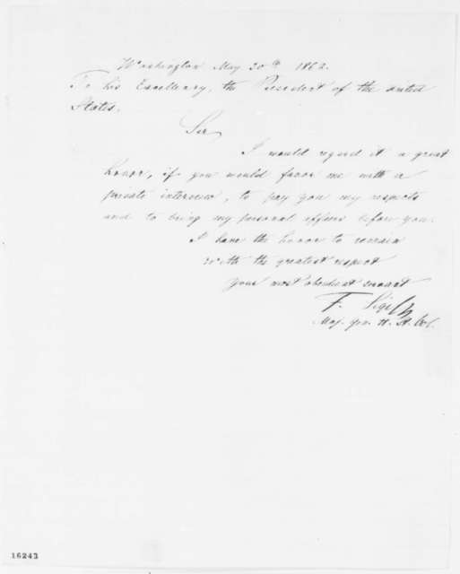 Franz Sigel to Abraham Lincoln, Friday, May 30, 1862  (Requests private interview)