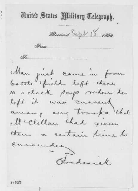 Frederick, Maryland U. S. Military Telegraph to Washington, D.C. Military Telegraph Station, Thursday, September 18, 1862  (Telegram concerning military affairs)