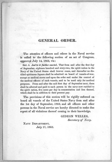 General order. The attention of officers and others in the naval service is called to the following section of an act of Congress, approved July 14, 1862, viz ... Gideon Welles, Secretary of Navy. Navy department. July 17, 1862.