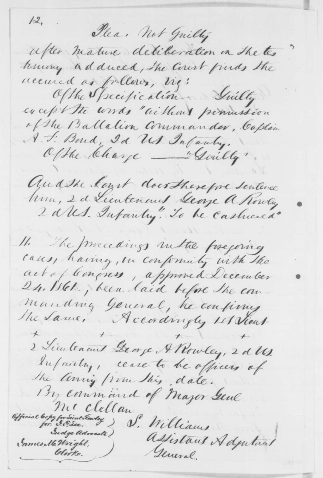 George A. Rowley, Monday, July 07, 1862  (General Court Martial; endorsed by Abraham Lincoln and John F. Lee)