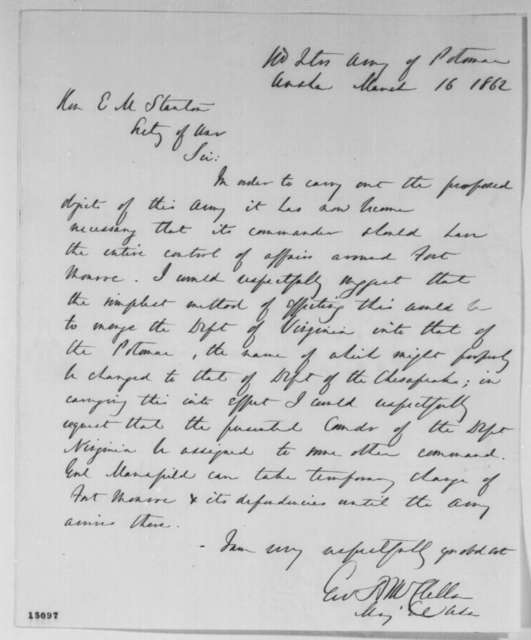 George B. McClellan to Edwin M. Stanton, Sunday, March 16, 1862  (Organization of the army)