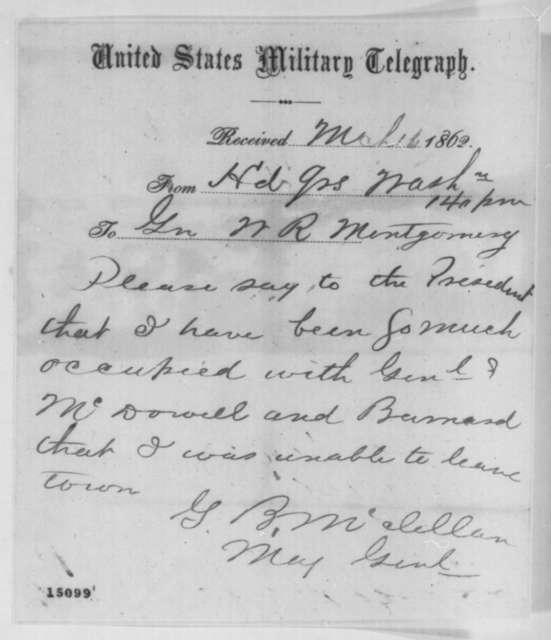 George B. McClellan to William R. Montgomery, Sunday, March 16, 1862  (Telegram regarding meeting with Lincoln)