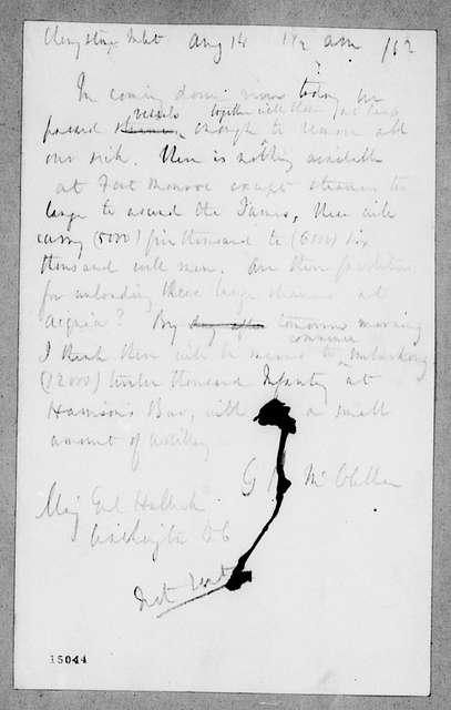 George Brinton McClellan Papers: Correspondence I, 1783-1888; 1862; Aug. 4-17