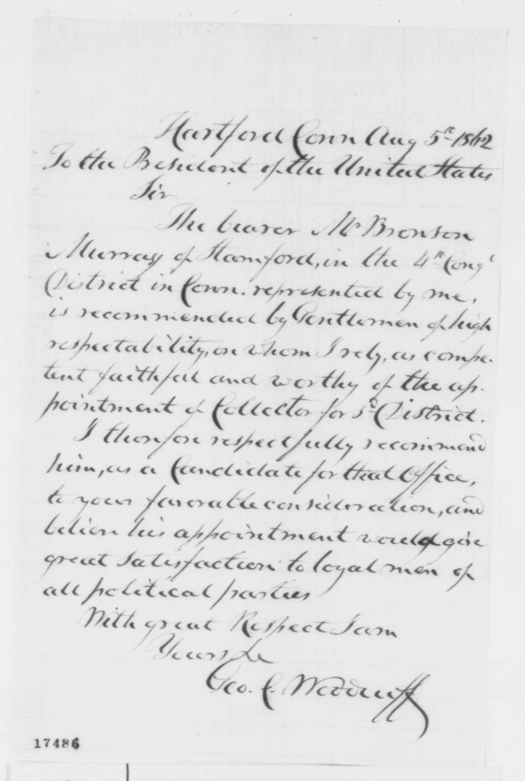George C. Woodruff to Abraham Lincoln, Tuesday, August 05, 1862  (Recommendation)