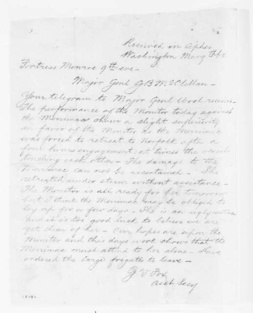 Gustavus V. Fox to George B. McClellan, Sunday, March 09, 1862  (Telegram reporting engagement between Monitor and Merrimac)