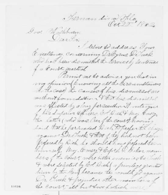 H. Bisbee Jr. to Israel Washburn Jr., Wednesday, October 22, 1862  (Dismissal of Cyrus Tuck)
