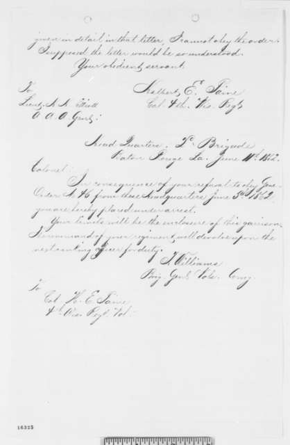 "Halbert E. Paine, Thursday, June 05, 1862  (""Correspondence between Thomas Williams, Wickham Hoffman, and Halbert E. Paine, ending in Williams's order for Paine's arrest."")"