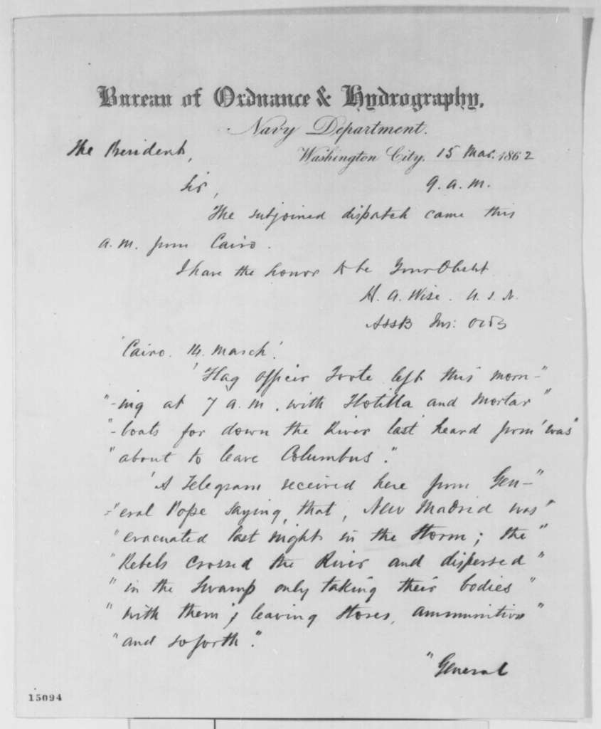 Henry A. Wise to Abraham Lincoln, Saturday, March 15, 1862  (Sends copy of telegram regarding military affairs at Cairo)