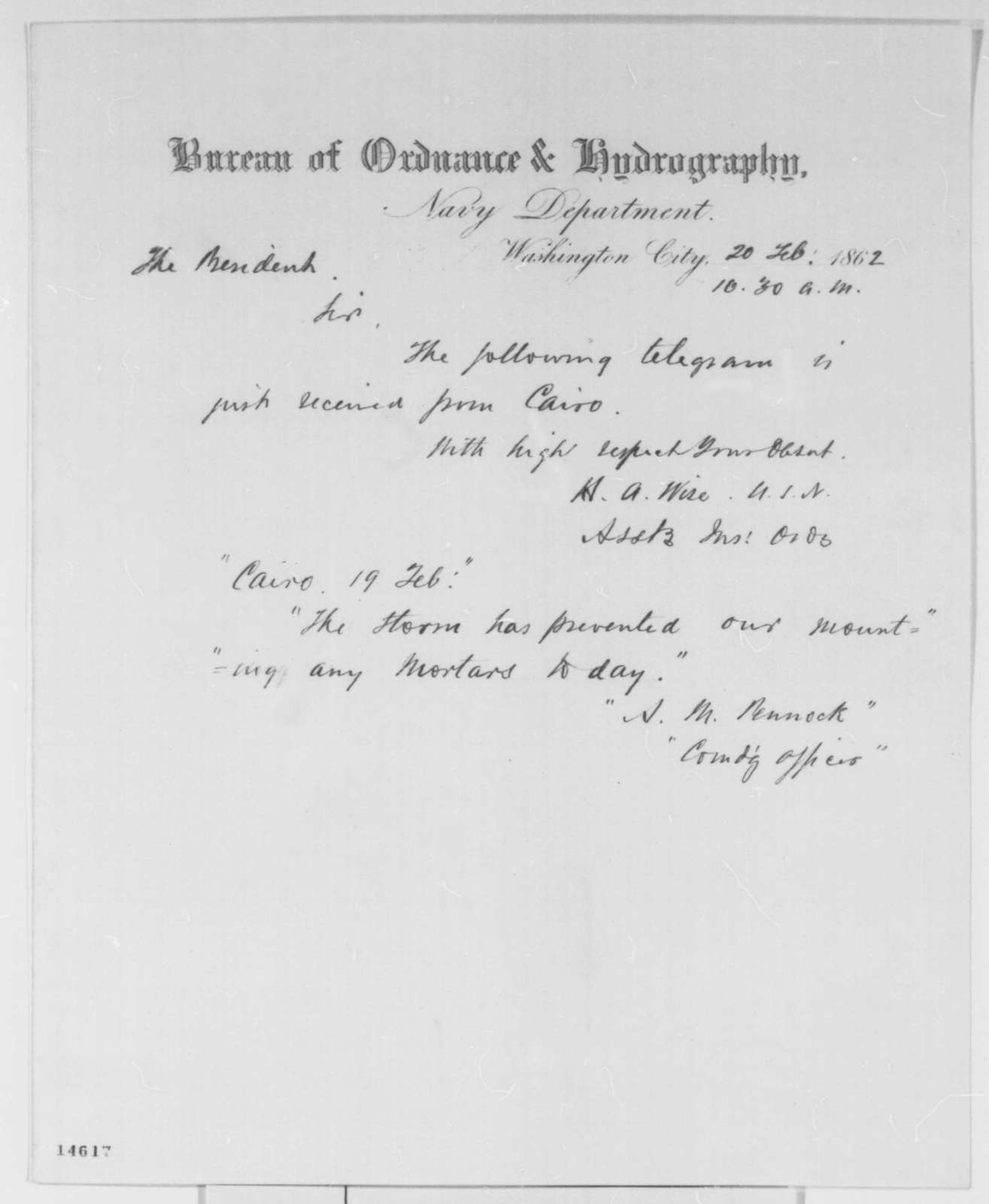 Henry A. Wise to Abraham Lincoln, Thursday, February 20, 1862  (Sends copy of telegram regarding military affairs at Cairo)